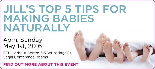 JILL'S TOP 5 TIPS FOR MAKING BABIES NATURALLY